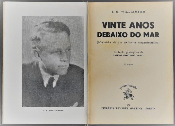 John Williamson - Vinte anos debaixo do mar. Memórias de um realizador cinematográfico.  Porto - Livraria Tavares Martins, 1942..jpg